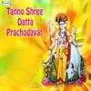 Tanno Shree Datta Prachodayat Single