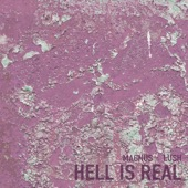 Hell Is Real - EP