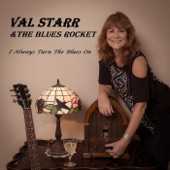 Val Starr & the Blues Rocket - It's Always Somethin'