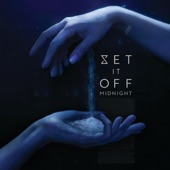 Set it Off - Dancing with the Devil
