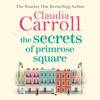 Claudia Carroll - The Secrets of Primrose Square (Unabridged) artwork