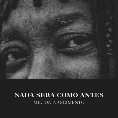 Nada Será Como Antes (Acústico) - EP - Milton Nascimento