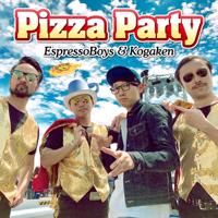 EspressoBoys & Kogaken - Pizza Party artwork