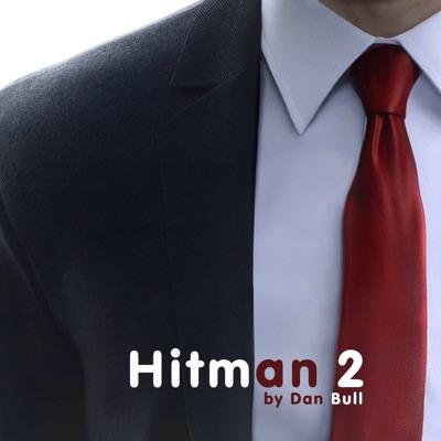 Hitman 2 - Single - Dan Bull