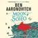 Ben Aaronovitch - Moon Over Soho: Rivers of London, Book 2 (Unabridged)
