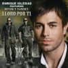 Lloro Por Ti (Remix) [feat. Wisin & Yandel] - Single