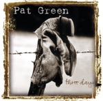 Pat Green - Texas on My Mind