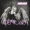 Demons, Madchild