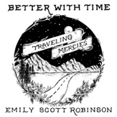 Emily Scott Robinson - Better With Time