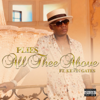 Plies - All Thee Above (feat. Kevin Gates)  artwork