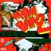 Wham Bam 2 The Second Massacre