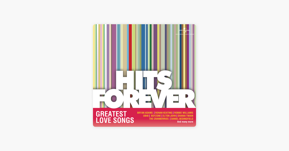 Hits Forever - Greatest Love Songs by Various Artists