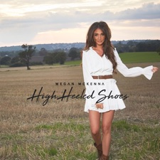 High Heeled Shoes by Megan McKenna