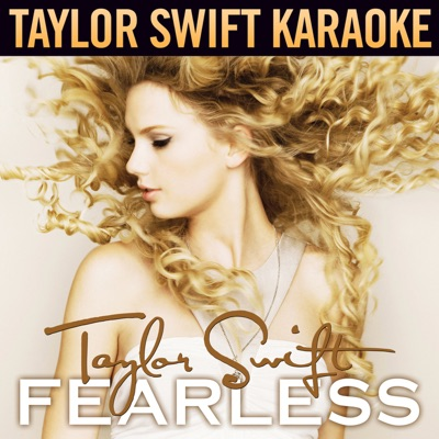 Fearless (Karaoke Version) - Taylor Swift