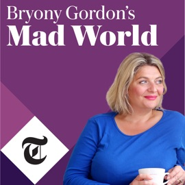 Bryony Gordon S Mad World
