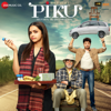 Piku (Original Motion Picture Soundtrack)