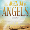 The Agenda of Angels, Volume 7: The Glory of the Lord Has Come - Dr. Kevin L. Zadai