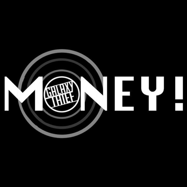Galaxy Thief - Money!