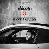 Luca Brasi 3-Kevin Gates
