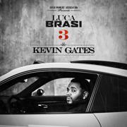 Luca Brasi 3 - Kevin Gates - Kevin Gates