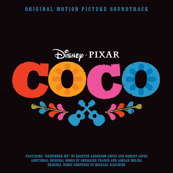 Coco (Original Motion Picture Soundtrack) [Deluxe Edition]