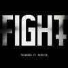 Fight (feat. Panther) - TheUnder