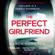 Karen Hamilton - The Perfect Girlfriend (Unabridged)