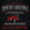 Country Christmas with Big Machine Records (Deluxe Edition) - Various Artists