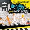 I'm Losing Myself - Single, Brazilian Girls & David Byrne