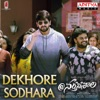 Dekhore Sodhara From Narthanasala Single