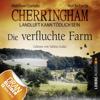 Die verfluchte Farm: Cherringham - Landluft kann tödlich sein 6 - Matthew Costello & Neil Richards