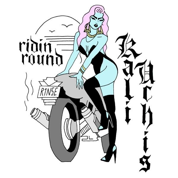 Ridin Round - Single