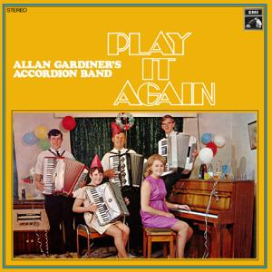 Allan Gardiner's Accordion Band - Play It Again
