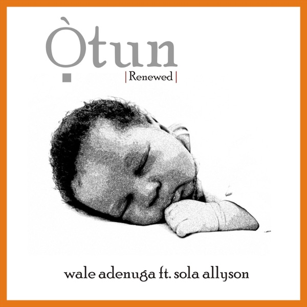 Otun (feat. Sola Allyson) - Single