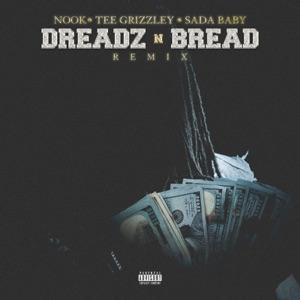 Nook, Tee Grizzley & Sada Baby - Dreadz n Bread (Remix)
