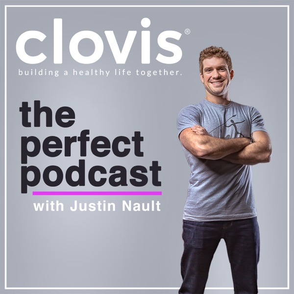 The Perfect Podcast with Justin Nault
