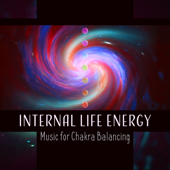 Internal Life Energy – Music for Chakra Balancing: Reiki Touch, Hands of Love, Healing the Heart and Senses