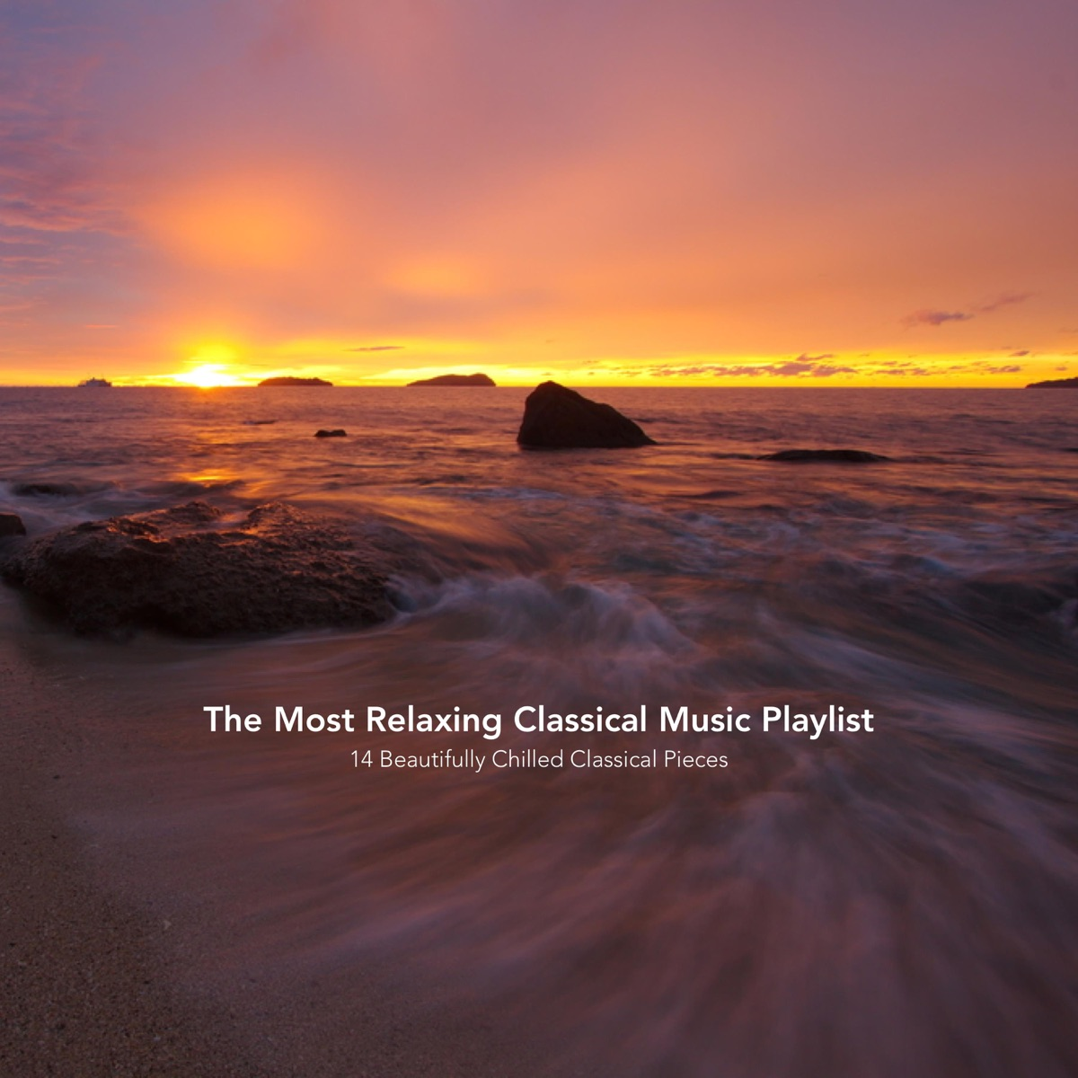 The Most Relaxing Classical Music Playlist: 14 Beautifully Chilled