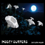 Insect Surfers - Wavelength