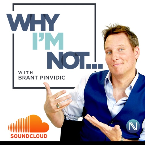 Cover image of Why I'm Not - with Brant Pinvidic