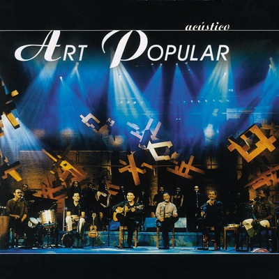 Acústico Art Popular (Ao Vivo) [Remasterizado] - Art Popular