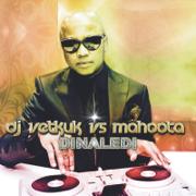 Via Orlando Remake (DJ Vetkuk vs Mahoota) [Uhuru Mix] - Dr Malinga, DJ Vetkuk & Mahoota