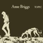 Anne Briggs (Remastered Version)