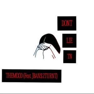 Don't-Lie-Tn.. (feat. Jban$2turnt) - Single Mp3 Download