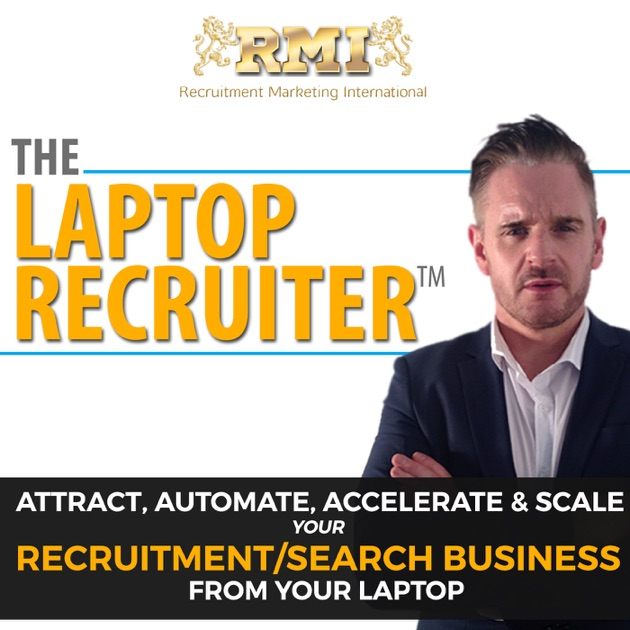 The laptop recruiter podcast attract gain authority automate the laptop recruiter podcast attract gain authority automate scale like a million dollar recruitment business owner by andy whitehead on apple malvernweather Gallery