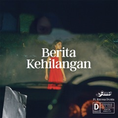 Download .Feast - Berita Kehilangan (feat. Rayssa Dynta) MP3