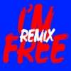 I'm Free (Remixes) - EP, The Rolling Stones