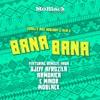 Bana Bana feat Alai K