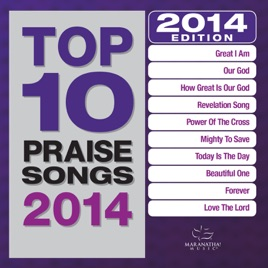 Top 10 Praise Songs 2014 by Various Artists