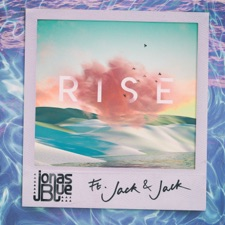 Rise by Jonas Blue feat. Jack And Jack